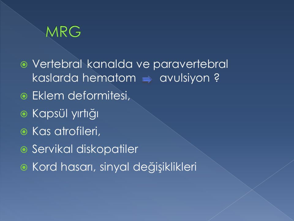 MRG Vertebral kanalda ve paravertebral kaslarda hematom avulsiyon