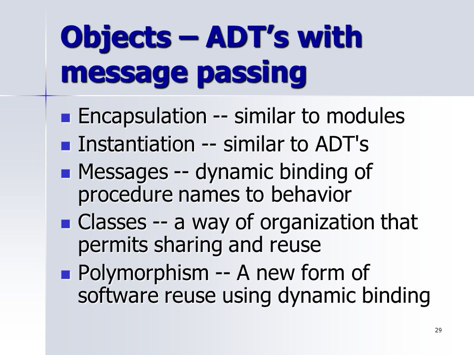 Objects – ADT's with message passing
