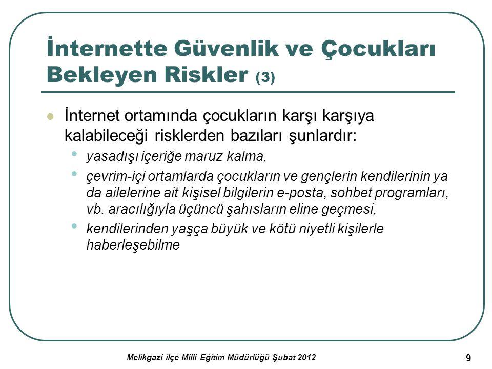 İnternette Güvenlik ve Çocukları Bekleyen Riskler (3)