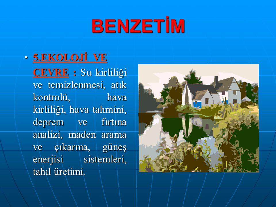 BENZETİM 5.EKOLOJİ VE.