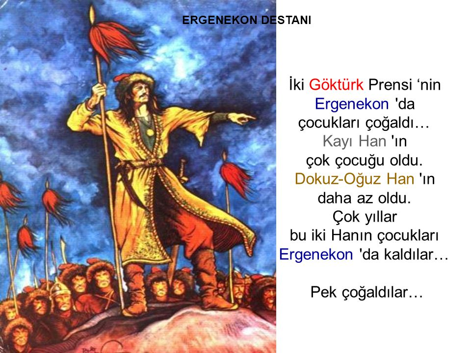 İki Göktürk Prensi 'nin Ergenekon da çocukları çoğaldı… Kayı Han ın