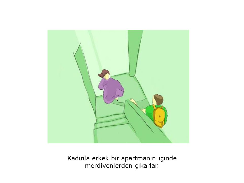 Kadınla erkek bir apartmanın içinde merdivenlerden çıkarlar.