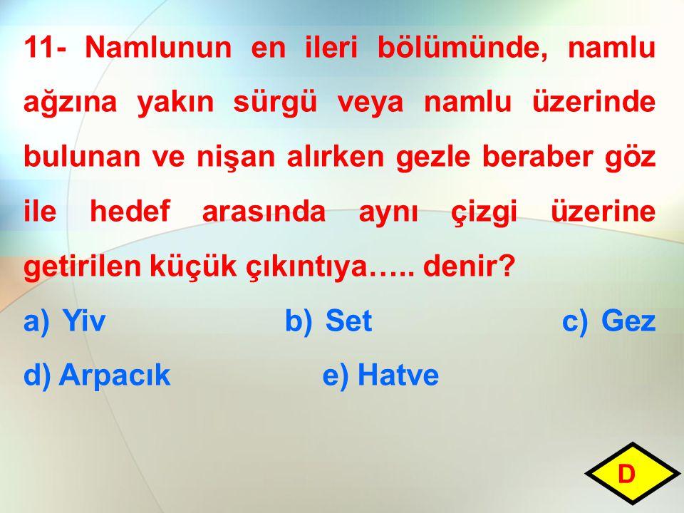 a) Yiv b) Set c) Gez d) Arpacık e) Hatve