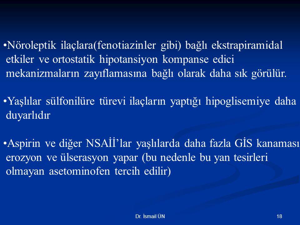 •Nöroleptik ilaçlara(fenotiazinler gibi) bağlı ekstrapiramidal