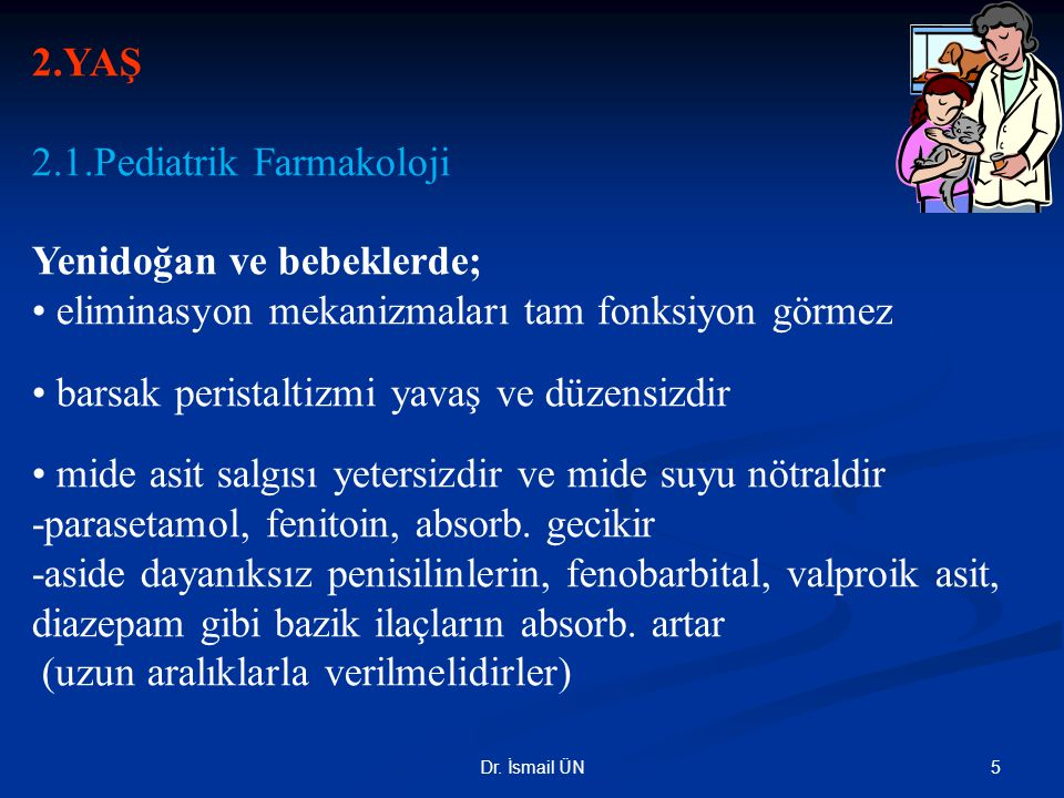 2.1.Pediatrik Farmakoloji Yenidoğan ve bebeklerde;
