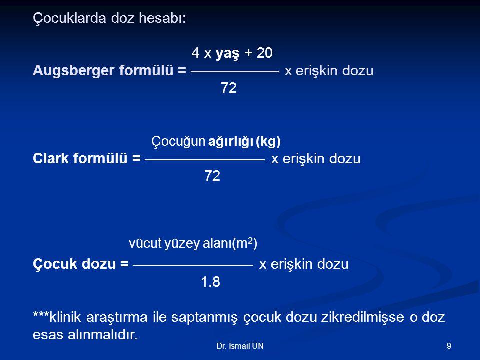 Çocuk dozu = ––––––––––––––– x erişkin dozu 1.8