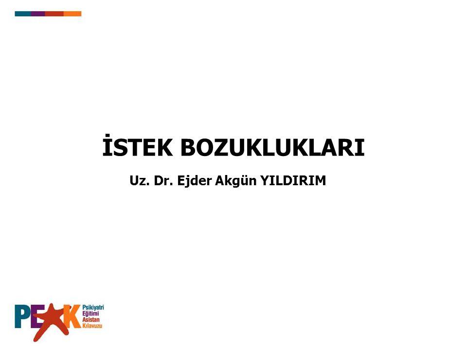 Uz. Dr. Ejder Akgün YILDIRIM