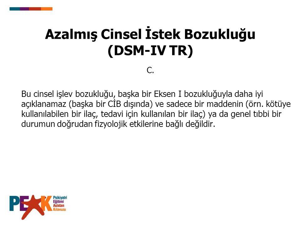 Azalmış Cinsel İstek Bozukluğu (DSM-IV TR)