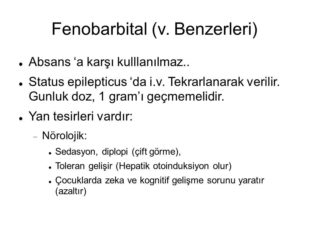 Fenobarbital (v. Benzerleri)