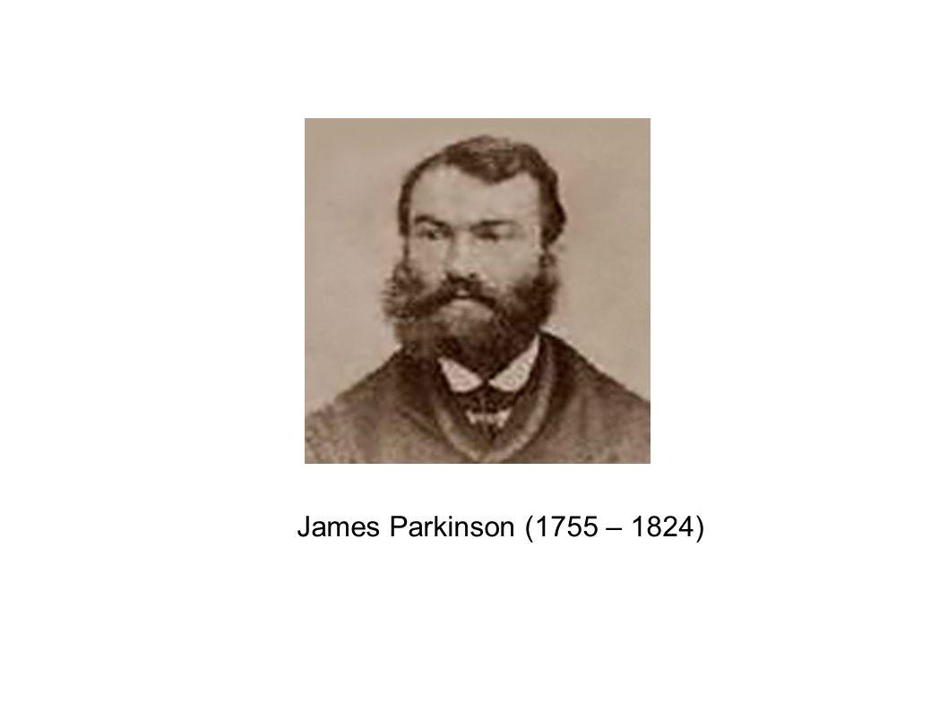James Parkinson (1755 – 1824)