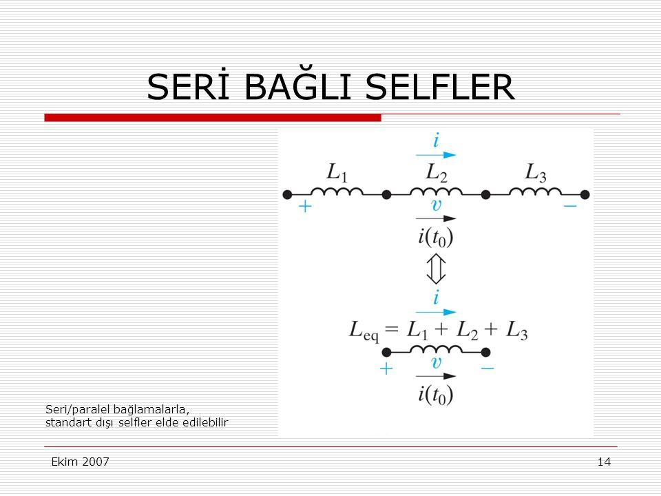 SERİ BAĞLI SELFLER Seri/paralel bağlamalarla,
