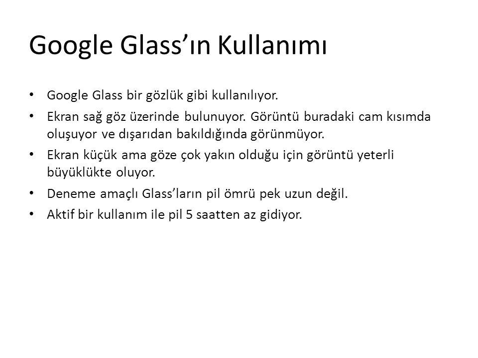 Google Glass'ın Kullanımı