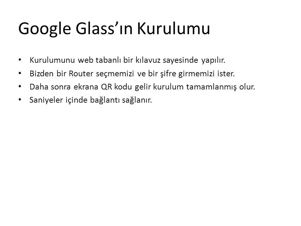 Google Glass'ın Kurulumu