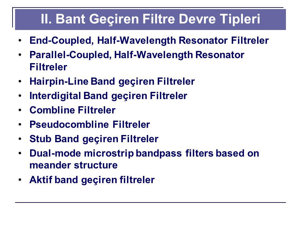 II. Bant Geçiren Filtre Devre Tipleri