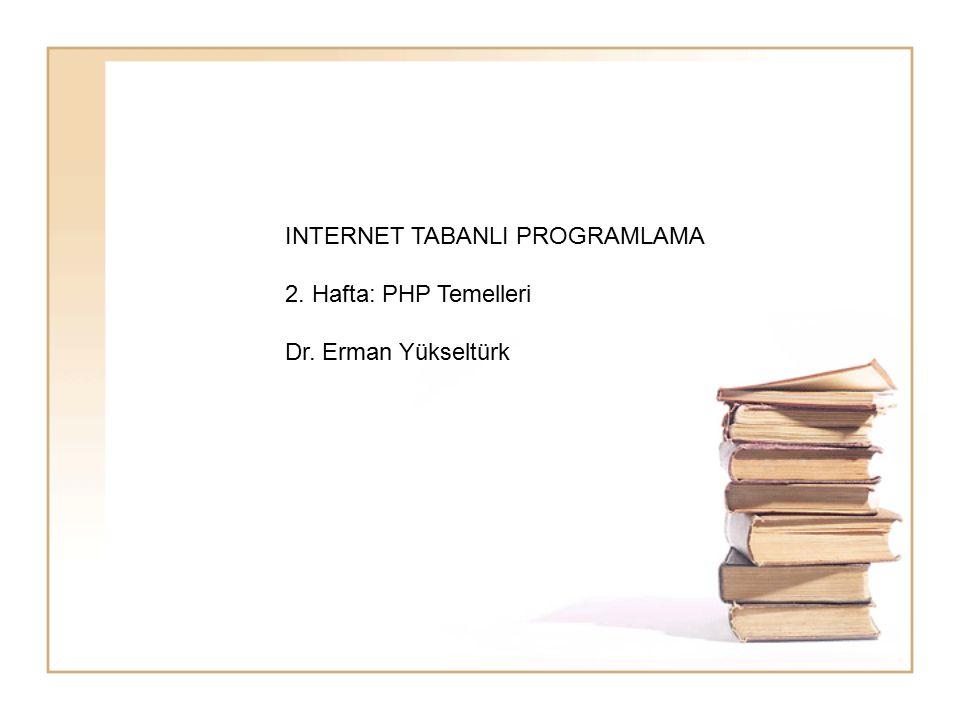 INTERNET TABANLI PROGRAMLAMA