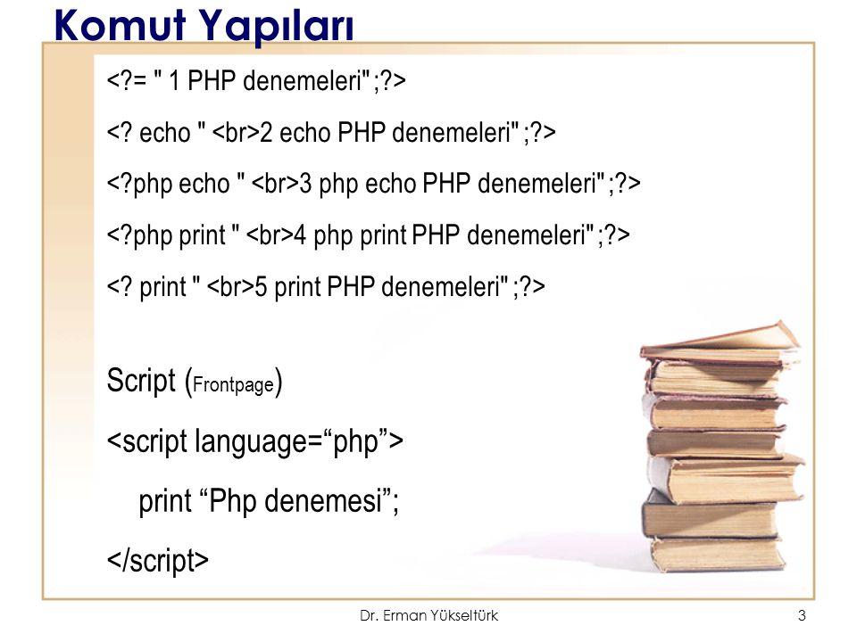 Komut Yapıları Script (Frontpage) <script language= php >