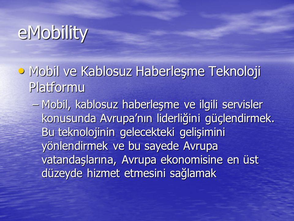 eMobility Mobil ve Kablosuz Haberleşme Teknoloji Platformu