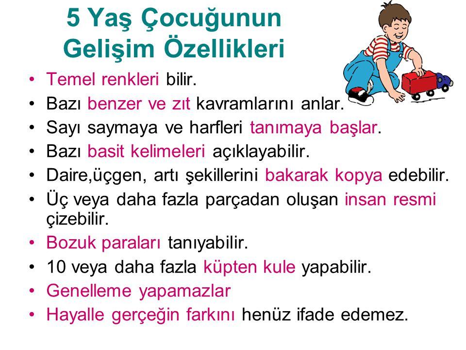5 Yaş Çocuğunun Gelişim Özellikleri