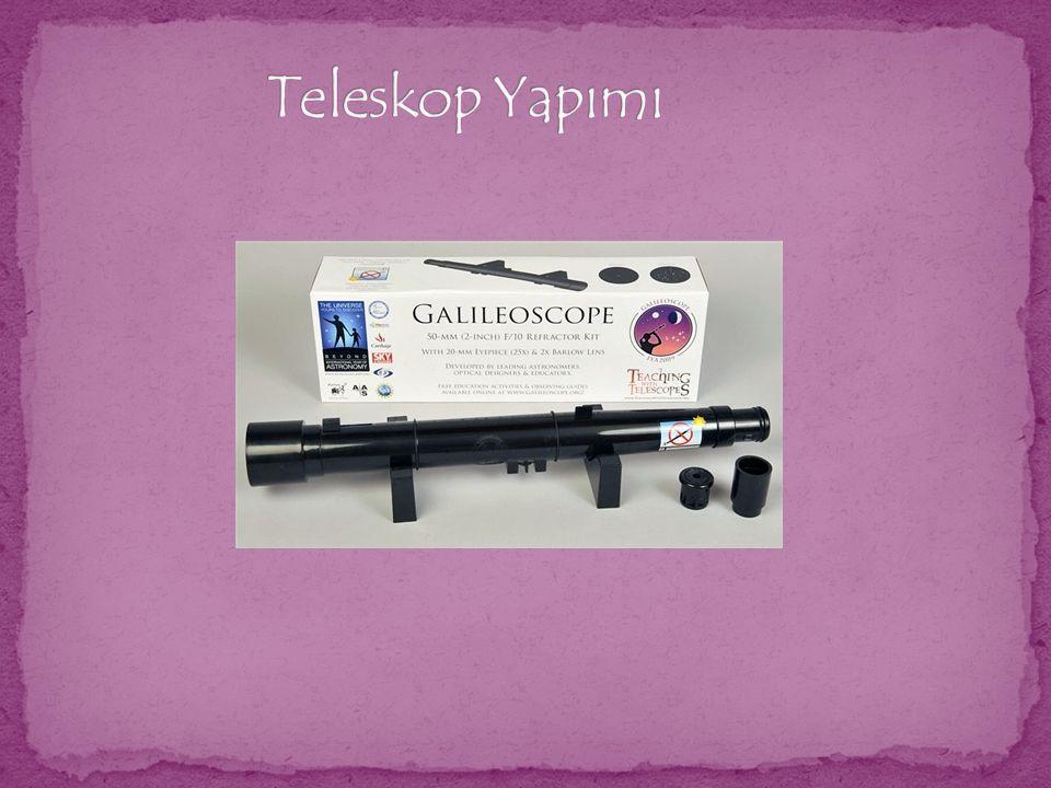 Teleskop Yapımı