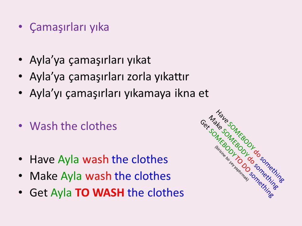 Ayla'ya çamaşırları yıkat Ayla'ya çamaşırları zorla yıkattır