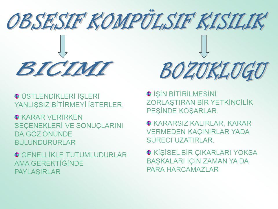 OBSESIF KOMPÜLSIF KISILIK
