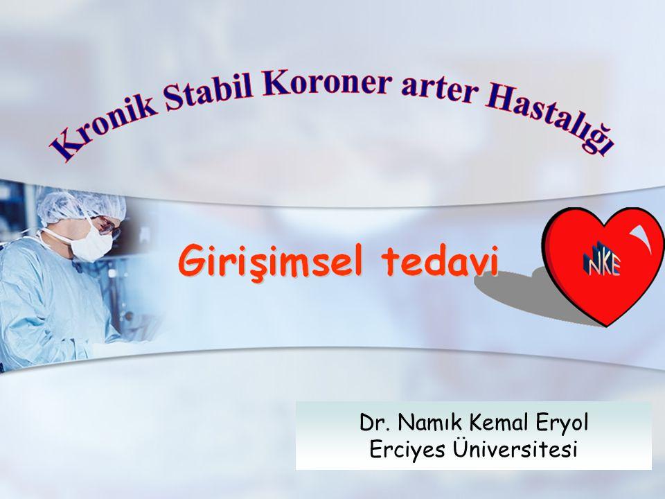 Dr. Namık Kemal Eryol Erciyes Üniversitesi