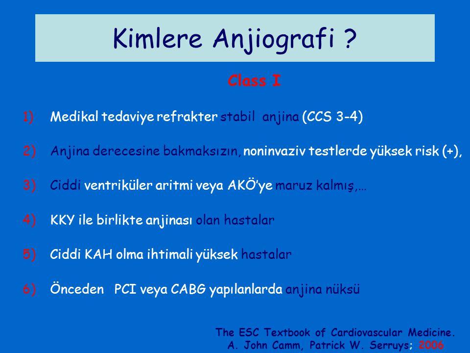 Kimlere Anjiografi Class I