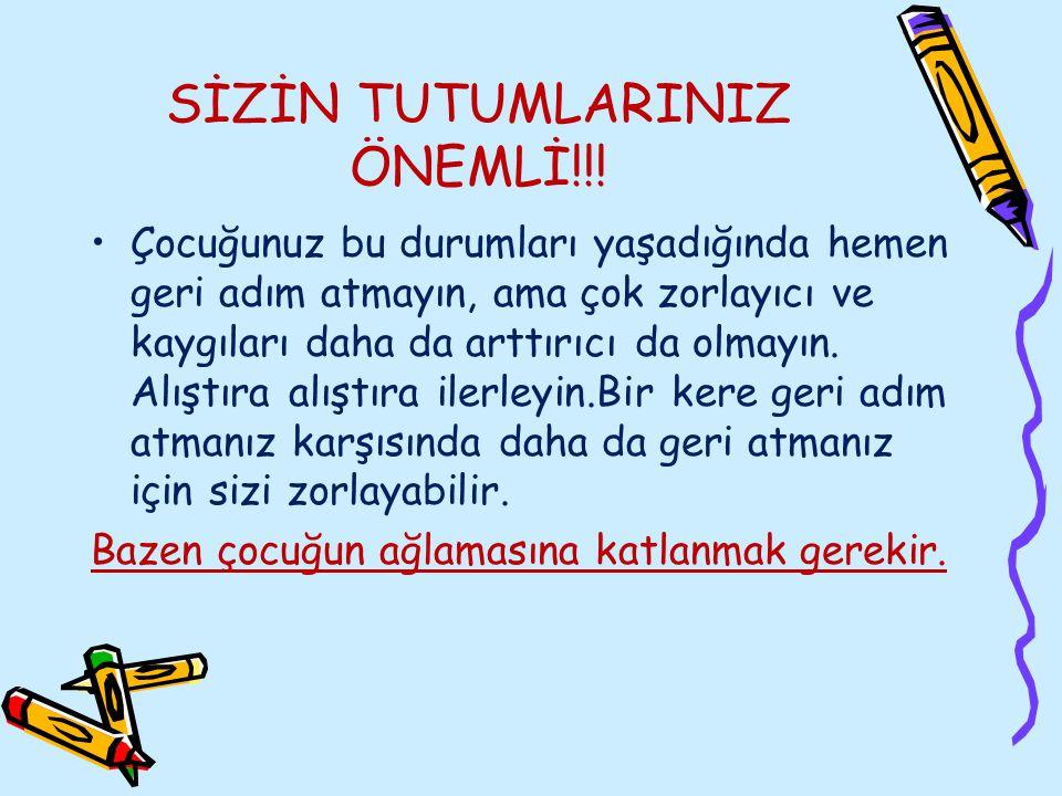 SİZİN TUTUMLARINIZ ÖNEMLİ!!!