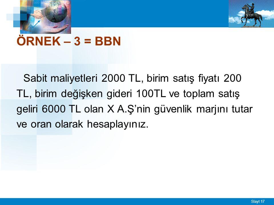 BBN(birim)=2000/ (200-100) = 20 adet