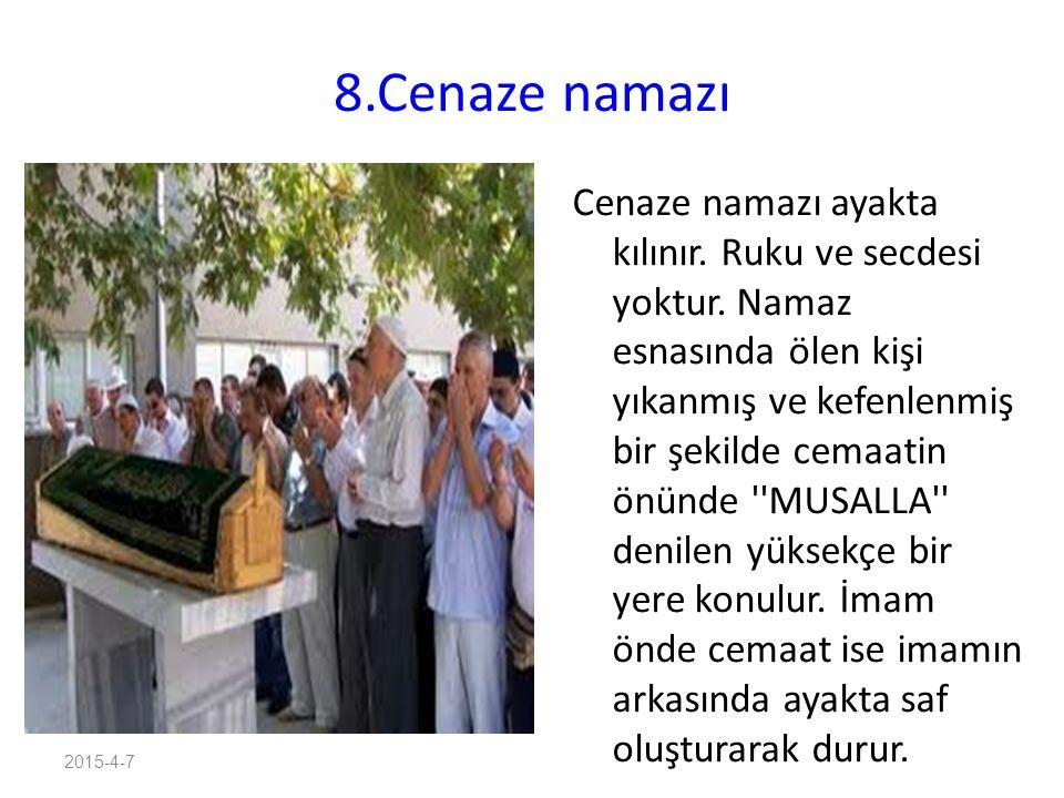8.Cenaze namazı
