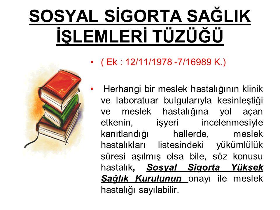 SOSYAL SİGORTA SAĞLIK İŞLEMLERİ TÜZÜĞÜ