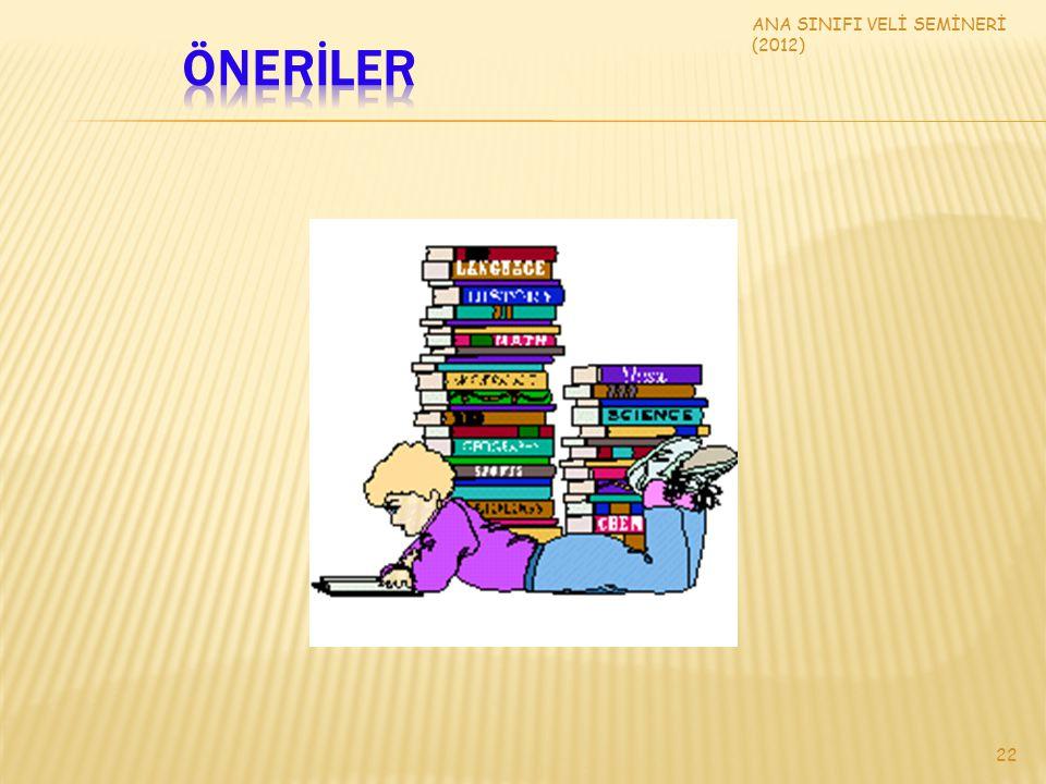 ÖNERİLER ANA SINIFI VELİ SEMİNERİ (2012)