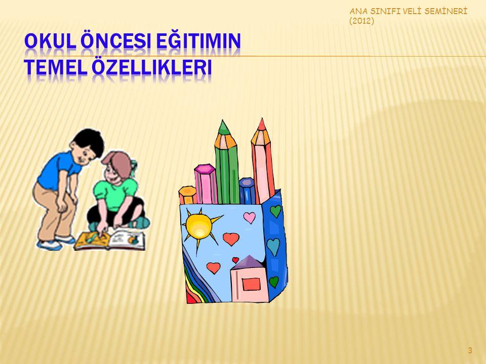 Okul Öncesi Eğitimin Temel Özellikleri