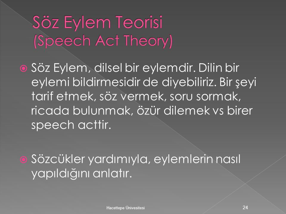Söz Eylem Teorisi (Speech Act Theory)