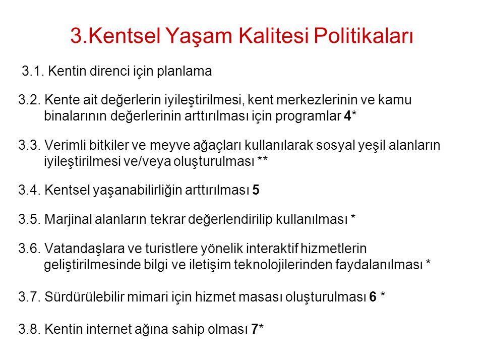3.Kentsel Yaşam Kalitesi Politikaları