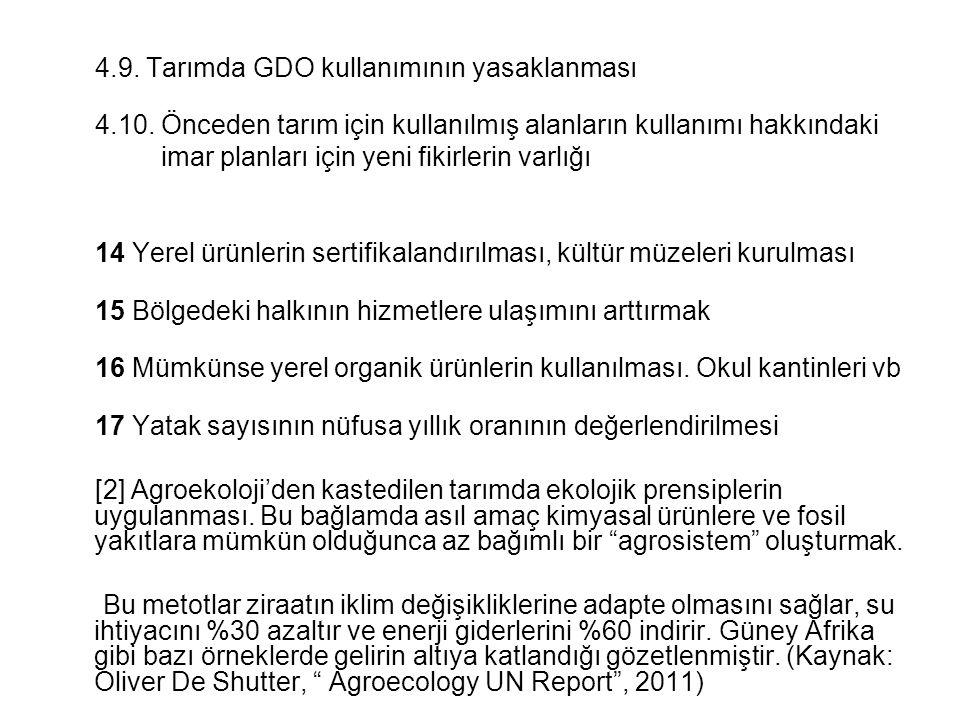 4.9. Tarımda GDO kullanımının yasaklanması