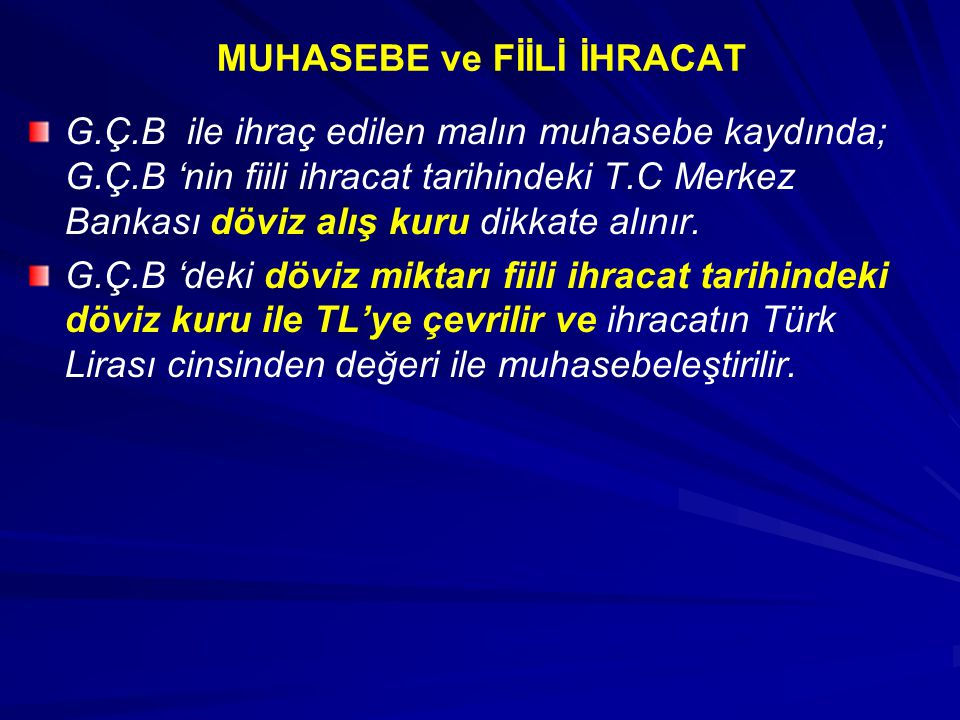 MUHASEBE ve FİİLİ İHRACAT
