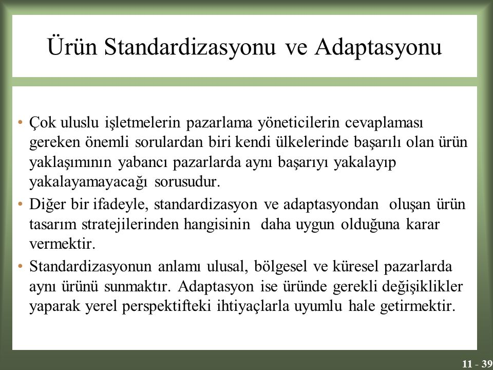 Ürün Standardizasyonu ve Adaptasyonu