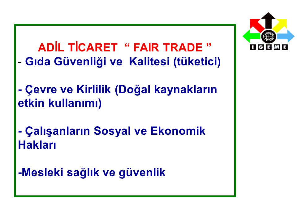 ADİL TİCARET FAIR TRADE