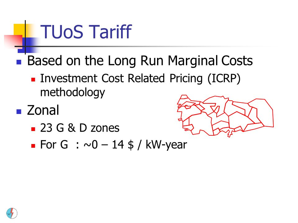 TUoS Tariff Based on the Long Run Marginal Costs Zonal