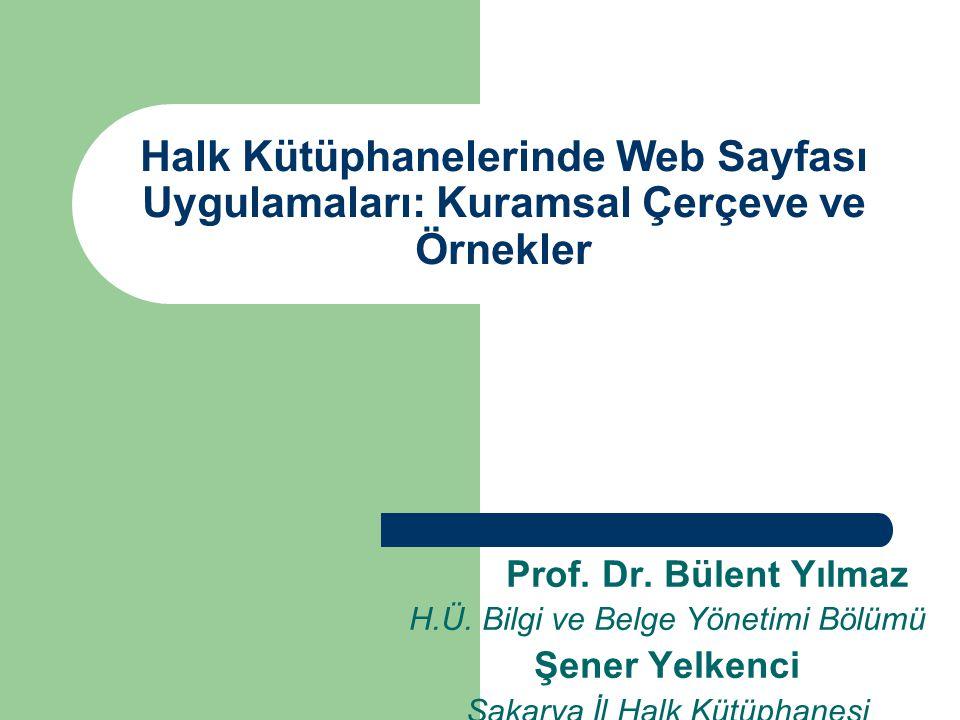 Halk Kütüphanelerinde Web Sayfası Uygulamaları: Kuramsal Çerçeve ve Örnekler