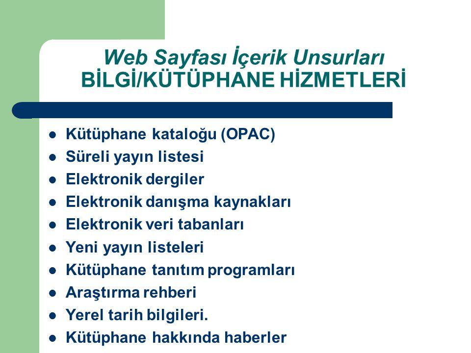 Web Sayfası İçerik Unsurları BİLGİ/KÜTÜPHANE HİZMETLERİ