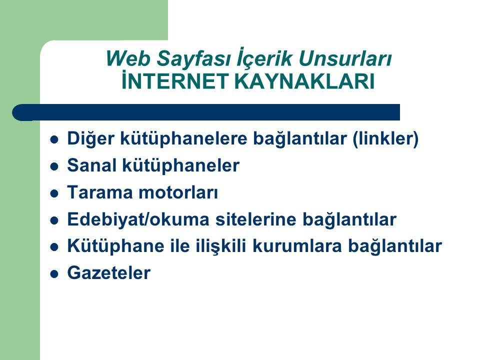 Web Sayfası İçerik Unsurları İNTERNET KAYNAKLARI