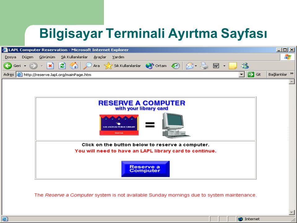 Bilgisayar Terminali Ayırtma Sayfası