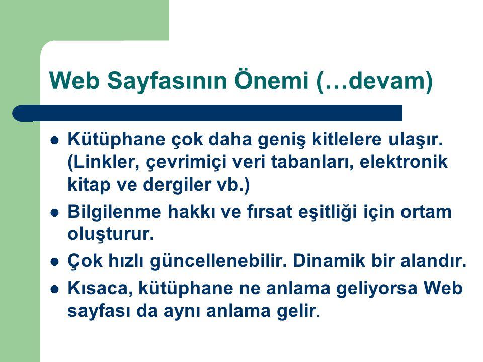 Web Sayfasının Önemi (…devam)