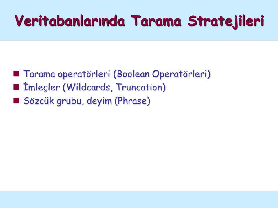 Tarama Operatörleri Operator Örnek Tarama sonucunda ... D iagram