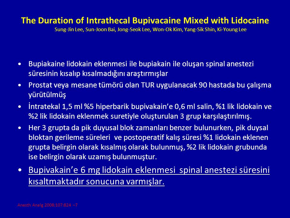 The Duration of Intrathecal Bupivacaine Mixed with Lidocaine Sung-Jin Lee, Sun-Joon Bai, Jong-Seok Lee, Won-Ok Kim, Yang-Sik Shin, Ki-Young Lee