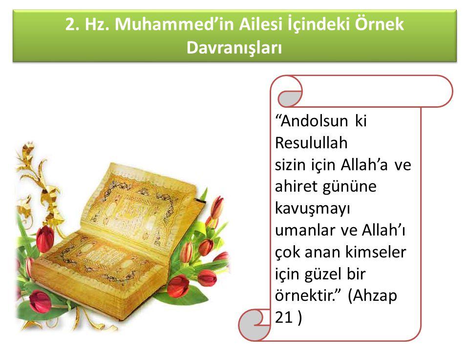 2. Hz. Muhammed'in Ailesi İçindeki Örnek Davranışları