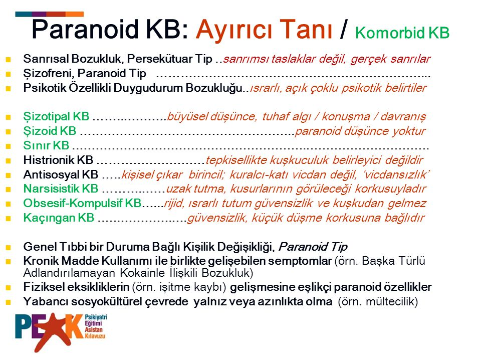 Paranoid KB: Ayırıcı Tanı / Komorbid KB