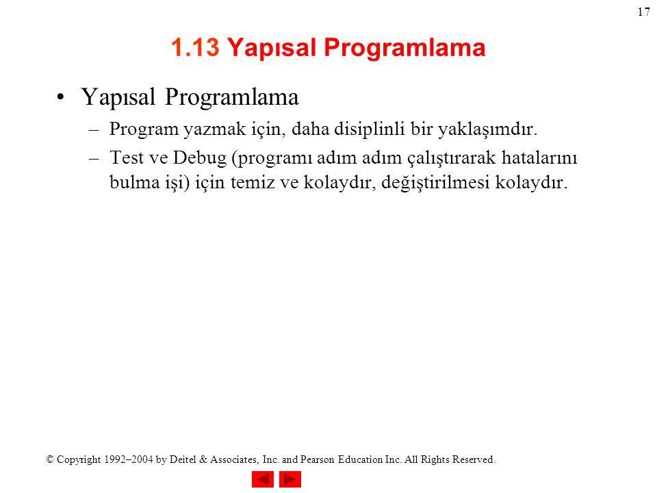 1.13 Yapısal Programlama Yapısal Programlama